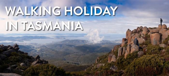 Walking Holidays in Tasmania